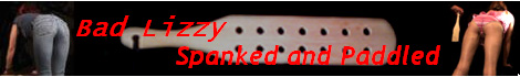 Bad Lizzy Spanked and Paddled Banner