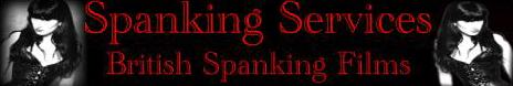 SpankingServices British Spanking Films Banner